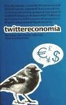 Twittereconomía - Nick Compton, Adam Fishwick, Katie Huston