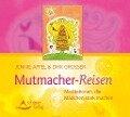 Mutmacher-Reisen - Jennie Appel, Dirk Grosser