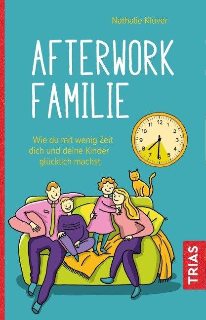 Afterwork-Familie - Nathalie Klüver
