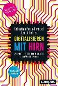Digitalisieren mit Hirn - Sebastian Purps-Pardigol, Henrik Kehren