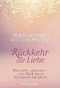 Rückkehr zur Liebe - Marianne Williamson