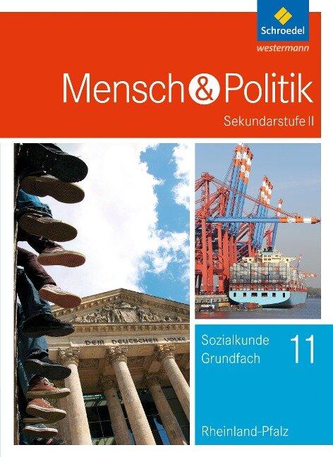Mensch und Politik 11. Schülerband. S2. Rheinland-Pfalz -