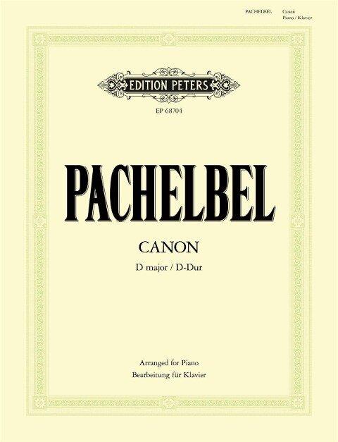 Canon D-Dur (Bearbeitung für Klavier zu 2 Händen) - Johann Pachelbel
