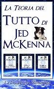 La Teoria del Tutto di Jed McKenna La Prospettiva Illuminata - Jed McKenna
