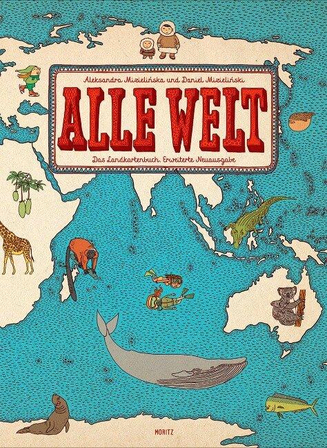 Alle Welt - Aleksandra Mizielinska, Daniel Mizielinski