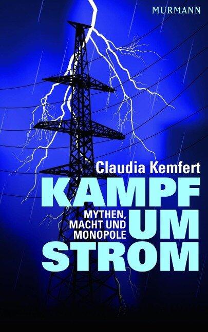 Kampf um Strom - Claudia Kemfert
