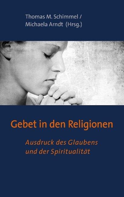 Gebet in den Religionen -