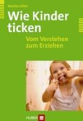 Wie Kinder ticken - Monika Löhle