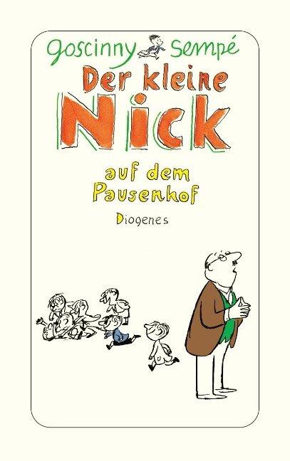 Der kleine Nick auf dem Pausenhof - René Goscinny, Jean-Jacques Sempé