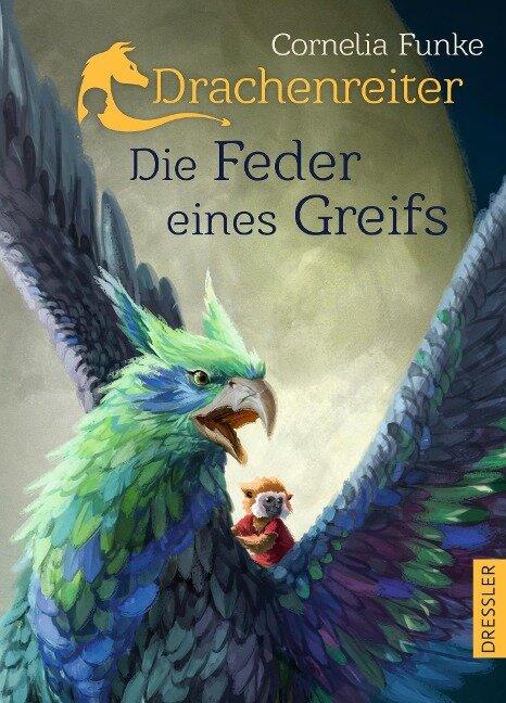 Drachenreiter -Die Feder eines Greifs - Cornelia Funke