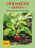 Lifehacks Garten - Folko Kullmann