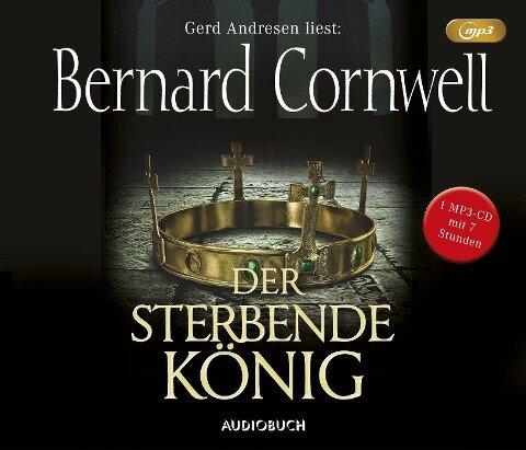 Der sterbende König - Bernard Cornwell