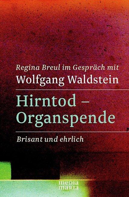 Hirntod - Organspende - Regina Breul