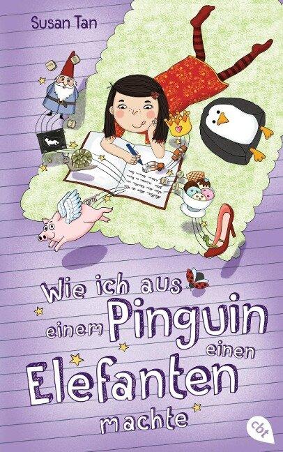 Wie ich aus einem Pinguin einen Elefanten machte - Susan Tan