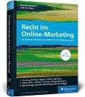 Recht im Online-Marketing - Christian Solmecke, Sibel Kocatepe