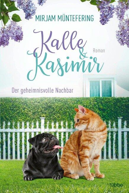 Kalle und Kasimir - Der geheimnisvolle Nachbar - Mirjam Müntefering