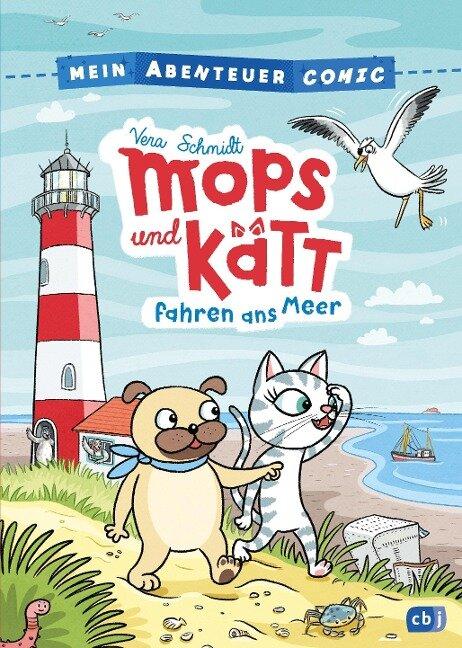 Mein Abenteuercomic - Mops und Kätt fahren ans Meer - Vera Schmidt