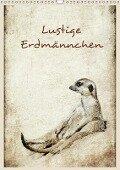 Lustige Erdmännchen (Wandkalender 2018 DIN A3 hoch) - Heike Hultsch
