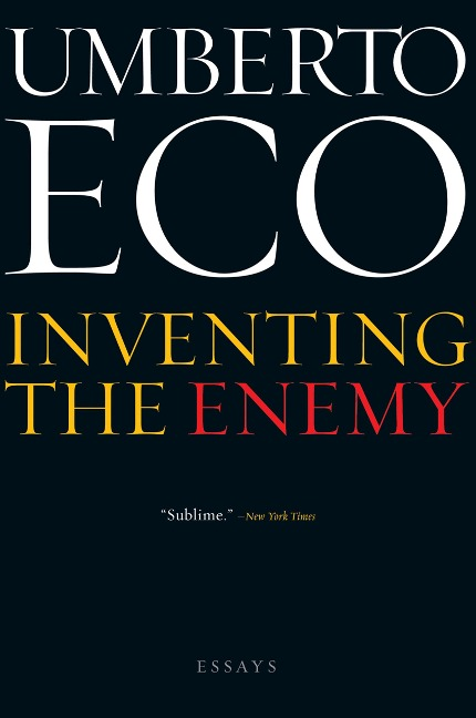 Inventing the Enemy - Umberto Eco