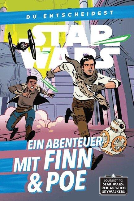 Star Wars: Du entscheidest: Ein Abenteuer mit Finn & Poe - Cavan Scott
