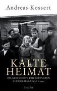 Kalte Heimat - Andreas Kossert