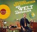 Die Welt für Anfänger - Michael Mittermeier