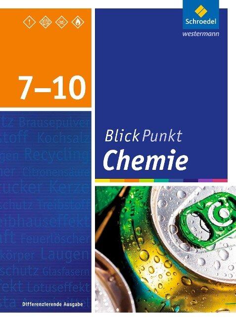 Blickpunkt Chemie 7 - 10. SChülerband. Oberschulen und Realschulen. Niedersachsen -
