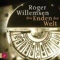 Die Enden der Welt - Roger Willemsen