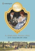 A Bargain With Fate (Mills & Boon M&B) - Ann Elizabeth Cree