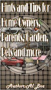 Hints and Tips for Home Owners, Parents, Garden, Pets and more - Celal Boz
