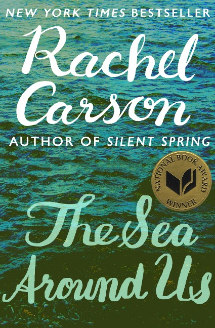 The Sea Around Us - Rachel Carson