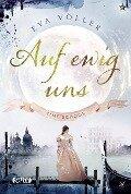 Auf ewig uns - Eva Völler