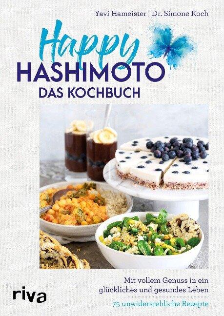 Happy Hashimoto - Das Kochbuch - Yavi Hameister, Simone Koch