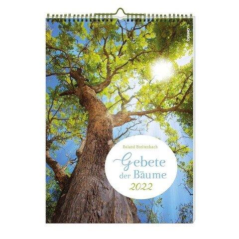 Gebete der Bäume 2022 - Roland Breitenbach