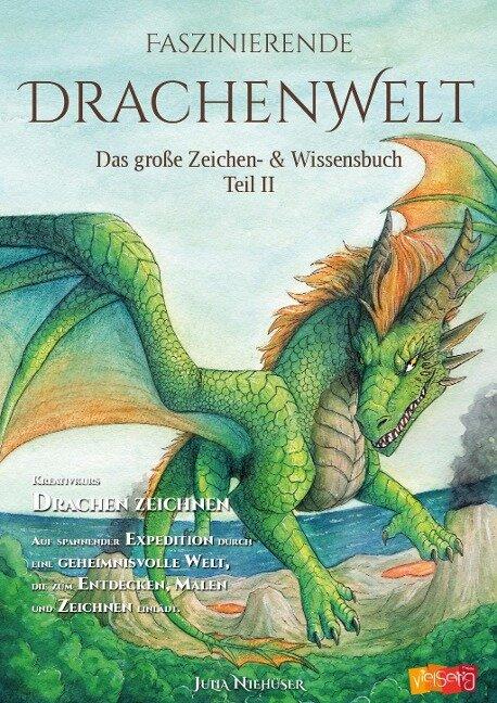 Faszinierende Drachenwelt Teil 2 - Julia Niehüser