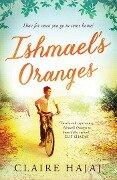 Ishmael's Oranges - Claire Hajaj