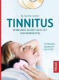 Tinnitus: Wirksame Selbsthilfe mit Musiktherapie - Annette Cramer
