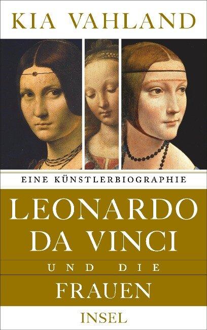 Leonardo da Vinci und die Frauen - Kia Vahland