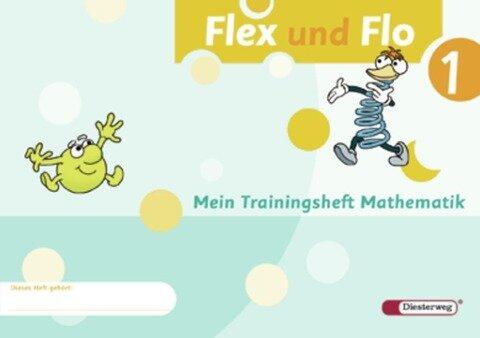 Flex und Flo 1. Trainingsheft -