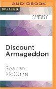 Discount Armageddon - Seanan Mcguire