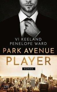 Park Avenue Player - Vi Keeland, Penelope Ward