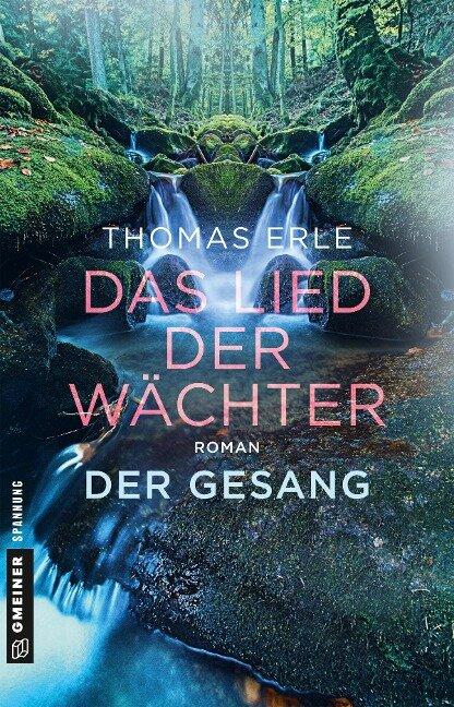 Das Lied der Wächter - Der Gesang - Thomas Erle