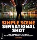 Simple Scene Sensational Shot - Simon Bond
