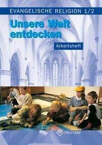 Evangelische Religion. Klassen 1/2. Arbeitsheft. Mecklenburg-Vorpommern, Sachsen, Sachsen-Anhalt, Thüringen - Jana Paßler