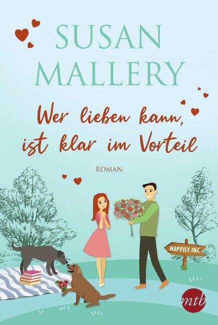 Wer lieben kann, ist klar im Vorteil - Susan Mallery