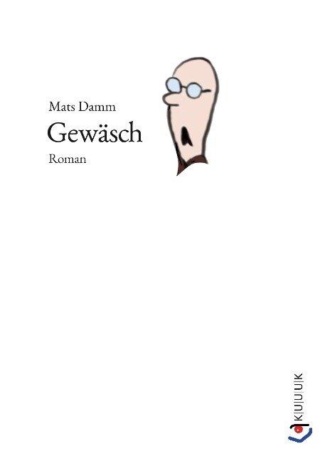 Gewäsch - Mats Damm