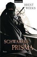 Schwarzes Prisma - Brent Weeks