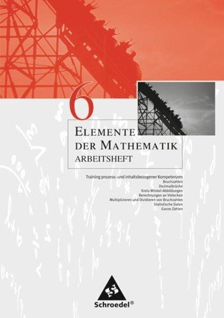 Elemente der Mathematik 6. Arbeitsheft. Nordrhein-Westfalen -