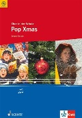 Chor in der Schule. 5. - 12. Klasse. Pop Xmas. Chorheft -
