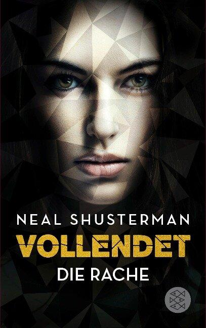 Vollendet - Die Rache (Band 3) - Neal Shusterman